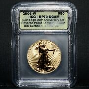 2006-w 50 Reverse Proof Gold Eagle ✪ Icg Rp-70-dcam ✪ 1st Strike 20th ◢trusted◣