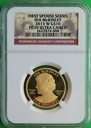 Perfect And Rare 2013 W Ida Mckinley Spouse 1/2 Oz. 99.9 Gold Ngc Pf 70 Ucam