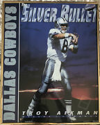 Troy Aikman Andldquothe Silver Bulletandrdquo Poster 1993 Never Taken Out Of Frame. Cowboys