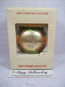 Hallmark 1979 Our First Christmas Together Glass Ball Ornament W/ Box