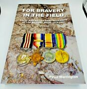 For Bravery In The Field British Army Mm Recipients 1914-1920 - 641 Pages