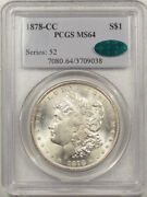 1878-cc Morgan Dollar - Pcgs Ms-64 Very Choice Pq And Cac Approved