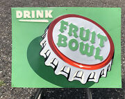 Rare Vintage 40s Drink Fruit Bowl Tin Embossed Button Advertiaing Sign