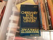 Christianity In The 20th Century By John A Hardon Paperback 2