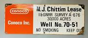 Vintage Conoco Metal Sign Chittim Lease Well 70-51 Texas Rustic Man Cave Oil Gas