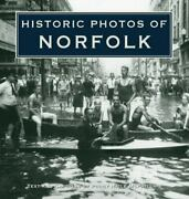 Historic Photos Of Norfolk - Hardcover By Haile Mcphillips Peggy - Good