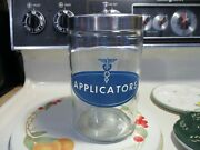 Vintage Dr's Office Medical Apothecary Jar And Lid Applicators Excellent Cond