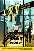The Compleat Terminal City Paperback 2012 1st Print Dean Motter D Horse Vfn