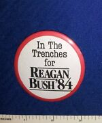 1984 Ronald Reagan In The Trenches Volunteer Political Campaign Pinback Button
