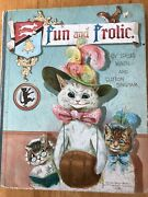 Louis Wain And039man Who Drew Catsand039 Fun And Frolic Antique Book Rare Wt Bingham C1902
