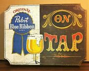 1960's Bar Beer Advertising Original Pabst Blue Ribbon On Tap Painted Wood Sign