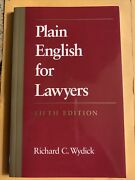 Plain English For Lawyers, Fifth Edition By Richard C. Wydick 2005, Trade...