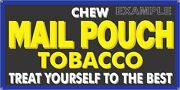 Mail Pouch Tobacco General Store Road Side Old Sign Remake Aluminum Size Options