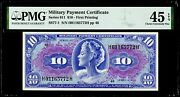 10 Series 611 - First Printing Military Payment Certificate Pmg 45 Epq Cef