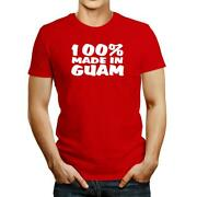 100 Made In Guam T-shirt