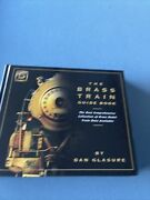 Brass Model Trains Price And Data Guide, Vol. 2, Plus Deluxe Photo Book
