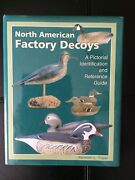 North American Factory Decoys Signed An Identification And Reference Guide.