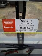 Conoco Oil Well Lease Porcelain Metal Sign 26 X 10 Inches Vintage
