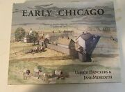A Compendium Of The Early History Of Chicago To The Year 1835 When The...