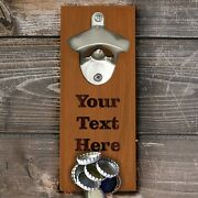 Custom Personalized Wall Or Fridge Mounted Bottle Opener With Magnet Cap Catcher