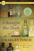 Charles Lenox Mysteries Ser. A Beautiful Blue Death By Charles Finch 2017,...