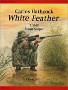 White Feather Carlos Hathcock, Usmc Scout Sniper