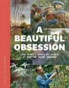 A Beautiful Obsession Jimi Blakeand039s World Of Plants At Hunting Brook Gardens...