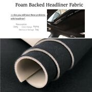 Headliner Fabric Backed Foam Material Car Roof Liner Upholstery/renew 110x60
