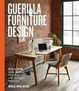 Guerilla Furniture Design How To Build Lean, Modern Furniture With Salvaged...