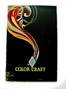 1926 Booklet Titled Color Craft By Diamond Dyes W/ Instructions For Dying