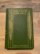A Short Life Of Abraham Lincoln 1903 Special Ed Book John Nicolay Hb