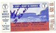 1972 World Series Ticket Stub Reds A's Game 1 Signed By Mvp Gene Tenace