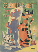 Crusader Rabbit Trace And Color Book, Whitman, 1959