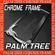 Metal Palm Tree Chrome License Plate Frame For All Usa Car Aaa+