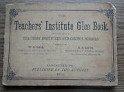 The Teachers Guide Glee Song And Music Book 1874 Lancaster Pa Hall And Lyte