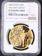 France 2000 Yves Saint Laurent 500 Francs Gold Proof Coin Ngc Pf69 Only 1000