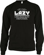 I'm Not Lazy I Just Really Enjoy Doing Nothing Couch Slob Stoner Men's Thermal