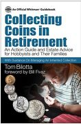 New Book Collecting Coins In Retirement 2016 Tom Bilotta Gift Free Us Shipping