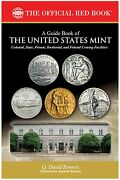 The Official Red Book A Guide Book Of The United States Us Mint Coins 23rd Vol