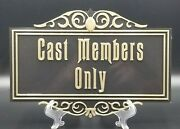 Haunted Mansion Inspired Cast Members Only Prop Sign / Plaque Replica
