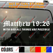 With God All Things Are Possible Matthew Verse 1926 Decal Sticker Car Vinyl
