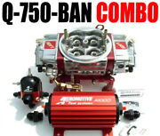Quick Fuel Q-750-ban Blow Thru Carb Fuel Pump Reg Package Combo In Stock Look