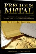 Precious Metal How To Buy And Sell Silver Gold Platinum Investing And Collecting