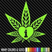 I Love Weed Sticker Decal