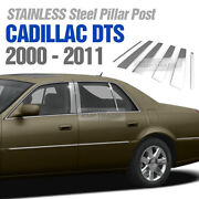 Stainless Steel Pillar Post Trim 6pcs For Cadillac Dts 2000 - 2011