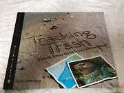 Tracking Trash Book By Loree Griffin Burns Hardcover