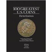 100 Greatest Us Coins Book Collector Reference Unique Rarity Guide 5th Edition