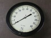 Vintage Ashcroft 10dia With 8 Face Gage 0 - 60 Industrial Gauge