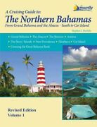 Northern Bahamas Guide From Grand Bahama And The Abacos - South To Cat Isla...