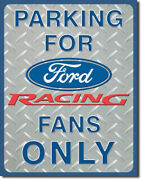 Ford Racing Parking Metal Sign Garage Shed Bar Mancave Falcon Mustang Gt Gs Boss
